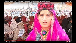 Wranga Lonai From Baluchistan in Pashtun Long March Peshawar with Manzoor Pashteen.