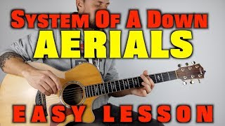 How to play System Of A Down Aerials