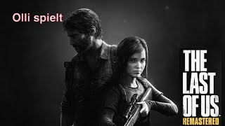 Lets Play mit Olli - The last of us #5