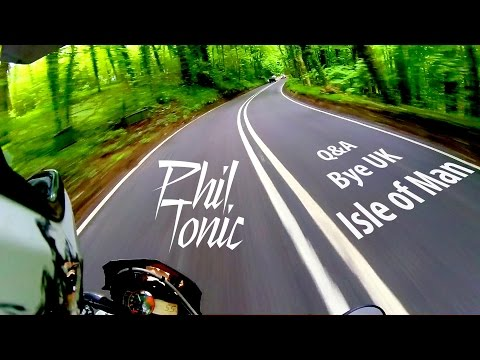 Isle of Man TT 2016 - Bye UK - Q&A