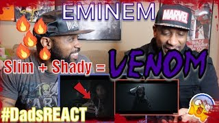 DADS REACT | VENOM MUSIC VIDEO x EMINEM | IS SLIM SHADY VENOM ?? | REACTION