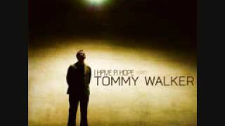 Watch Tommy Walker I Have A Hope video