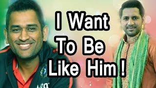 'I worship Dhoni' -Sarfaraz Ahmad