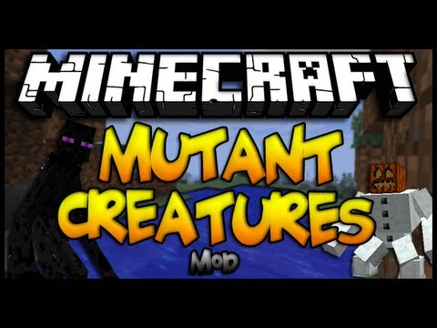 Minecraft - MUTANT CREATURES MOD