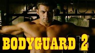 Salman Khan will do Bodyguard 2 After Sultan