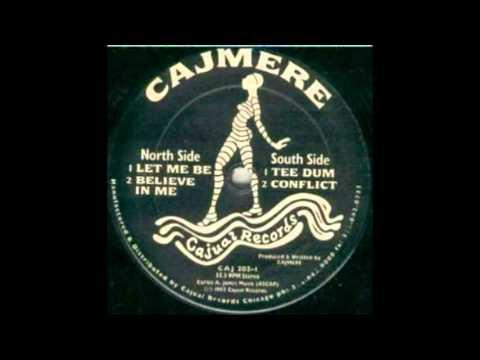 Cajmere - Let Me Be