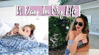 A Day In My Life: Summer Edition