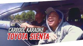 Carpool Karaoke Di Mobil Baru Toyota Sienta