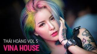 NONSTOP Vinahouse 2018 | Full Track DJ Thái Hoàng Vol 5 - DJ Trung Hy | Nhạc Bay Phòng 2018