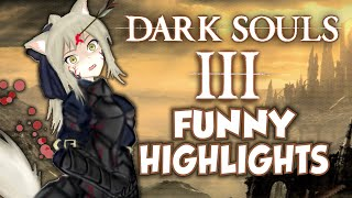 I'M TOTALLY THE BEST AT THIS GAME - Dark Souls 3 Funny Highlights