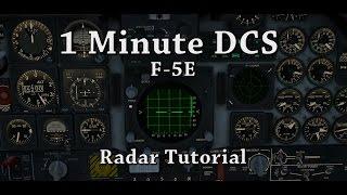1 Minute DCS - F-5E Radar Tutorial