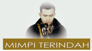 Download Lagu MIMPI TERINDAH (ELVI SUKAESIH) - FIQRI FIRMANSYAH (COVER) Gratis STAFABAND