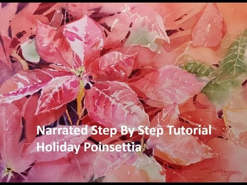 Transparent Watercolor Narrated Step By Step Tutorial:  Holiday Poinsettia