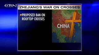 China Leaders Seek to Ban Crosses on Church Buildings - CBN
