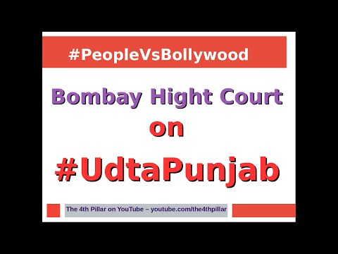 Udta Punjab Bombay High Court biased and connived judgement exposed