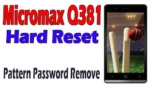 How To Hard Reset Micromax Q381 | Pattern Password Remove Done