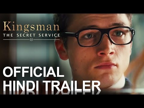 Kingsman: The Secret Service | Official Trailer Hindi [hd] video