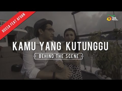 download lagu Rossa Feat. Afgan - Kamu Yang Kutunggu  Behind The Scene gratis