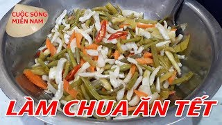 Làm Dưa Món Ngon ngày tết Việt Nam 2018   Nam Viet 555 - Món Ngon Miền Tây