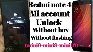 redmi note 4 mi account remove (miui8,miui9,miui10) all without box and without flashing