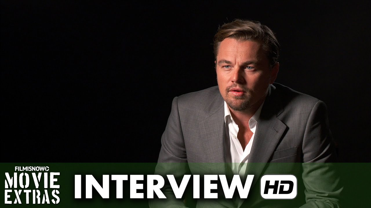 The Revenant (2015) Behind the Scenes Movie Interview - Leonardo DiCaprio is 'Hugh Glass'