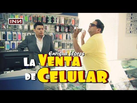 La venta de celulares - Enrique flores INN