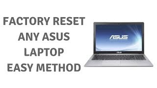 Factory Reset Any Asus Laptop Easy Method | AHAD99 TV |