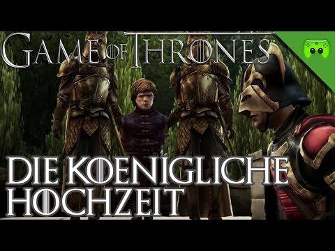 GAME OF THRONES # 15 - Die Königliche Hochzeit «» Let's Play Game of Thrones | 60 FPS