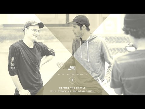 BATB X   Before The Battle: Will Fyock vs. Morgan Smith