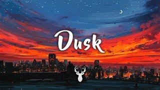 Dusk | Chillstep Mix