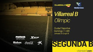 Villarreal B - Olímpic