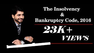 """The Insolvency & Bankruptcy Code, 2016"" - Prof. Harsh Kachalia - Contact +91-8788725024/9029050693"