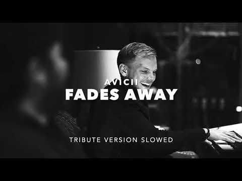 Avicii - Fades Away Tribute Ver. (Slowed + Reverb)