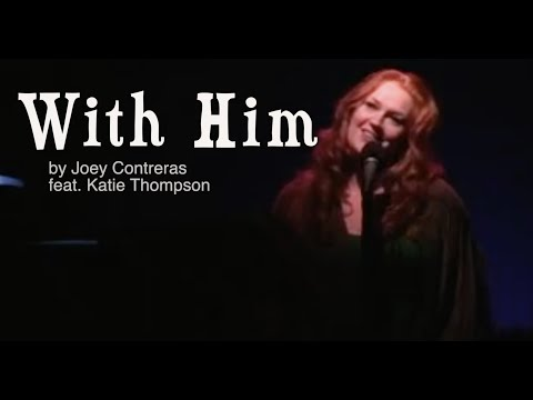 Katie Thompson sings With Him