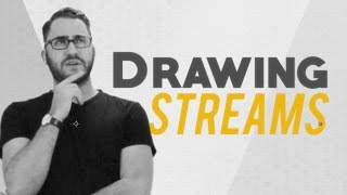 Announcement: DRAWING STREAMS!