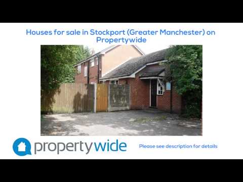 Houses for sale in Stockport (Greater Manchester) on Propertywide
