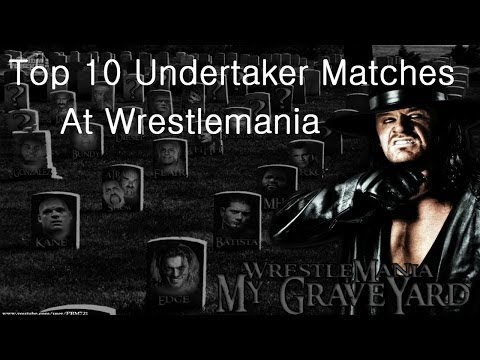 Wwe Top 10 Undertaker Matches At Wrestlemania video