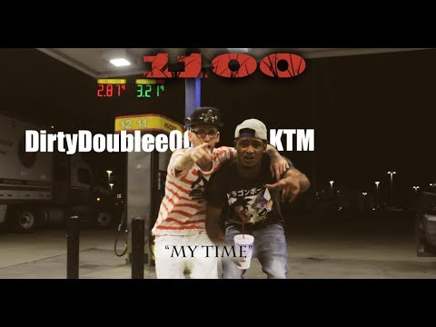 DirtyDoublee00 Ft KTM - My Time (Official Musik Video) MP3