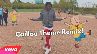 Caillou Theme Song! (REMIX) Dance Video @YvngHomie