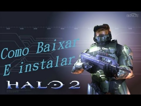 Como baixar e instalar Halo 2