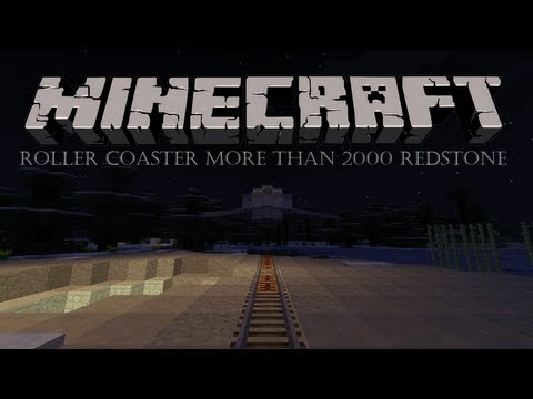 Minecraft roller coaster more than 2000 redstone