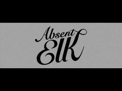 Absent Elk - Cannibals