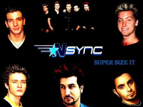 Nsync - Supersize It