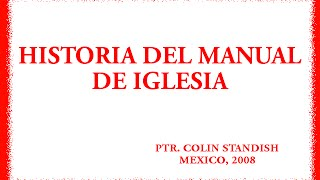 Historia del Manual de iglesia - Colin Standish