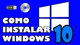 Como Descargar e Instalar Windows 10 Gratis [USB, DVD] 32 y 64 bits