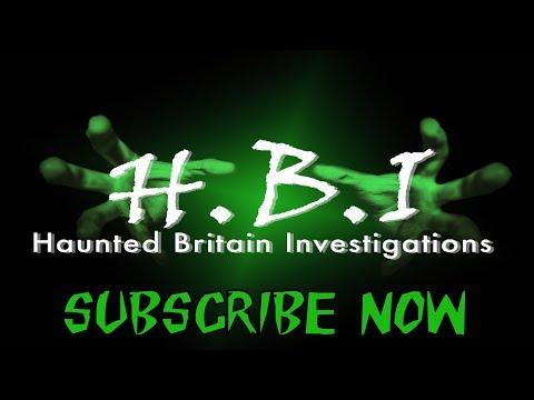 HBI Haunted Britain Investigations Trailer