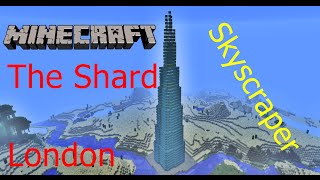 Minecraft - The Shard [City of London] [HD+]