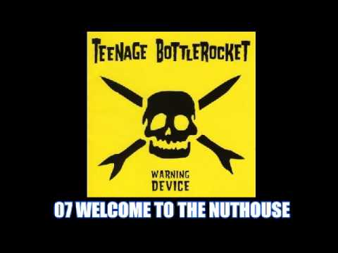 Teenage Bottlerocket - Bottlerocket