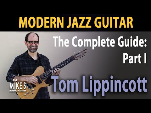 Tom Lippincott - Modern Jazz Guitar Lessons - Part I - YouTube