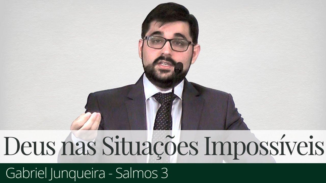 Deus nas Situações Impossíveis - Gabriel Junqueira